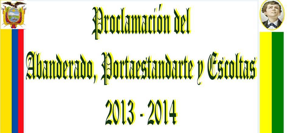 PROCLAMACIÓN DE ABANDERADOS 2013-2014